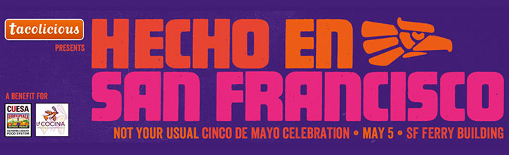 Third Annual Hecho en San Francisco